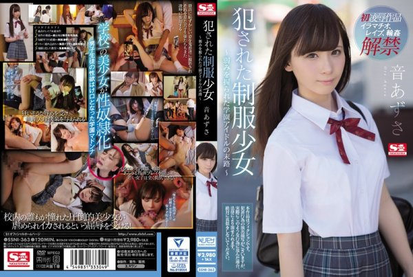 |SSNI-363| A Schoolgirl In Uniform Gets Raped. . ~The Fate of A School Idol Desperate To Keep A Secret~ Azusa Oto beautiful girl school uniform orgy featured actress