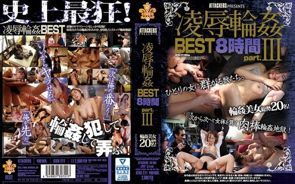 |ATKD-271| ATTACKERS PRESENTS T*****e & R**e G*******gs 8 HOUR BEST SELECTION Part III Sho Nishino Rin Sakuragi Rina Ishihara Jessica Kizaki Mayu Nozomi Nanami Kawakami Tia Iroha Natsume Airi Kijima Rino Kirishima married compilation